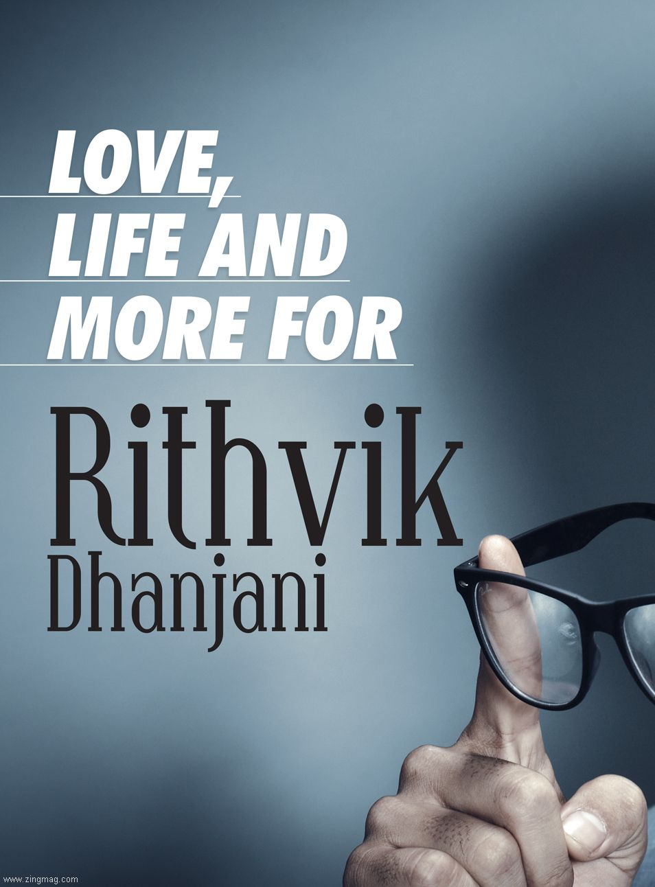 Love Life and More for Rithvik Dhanjani