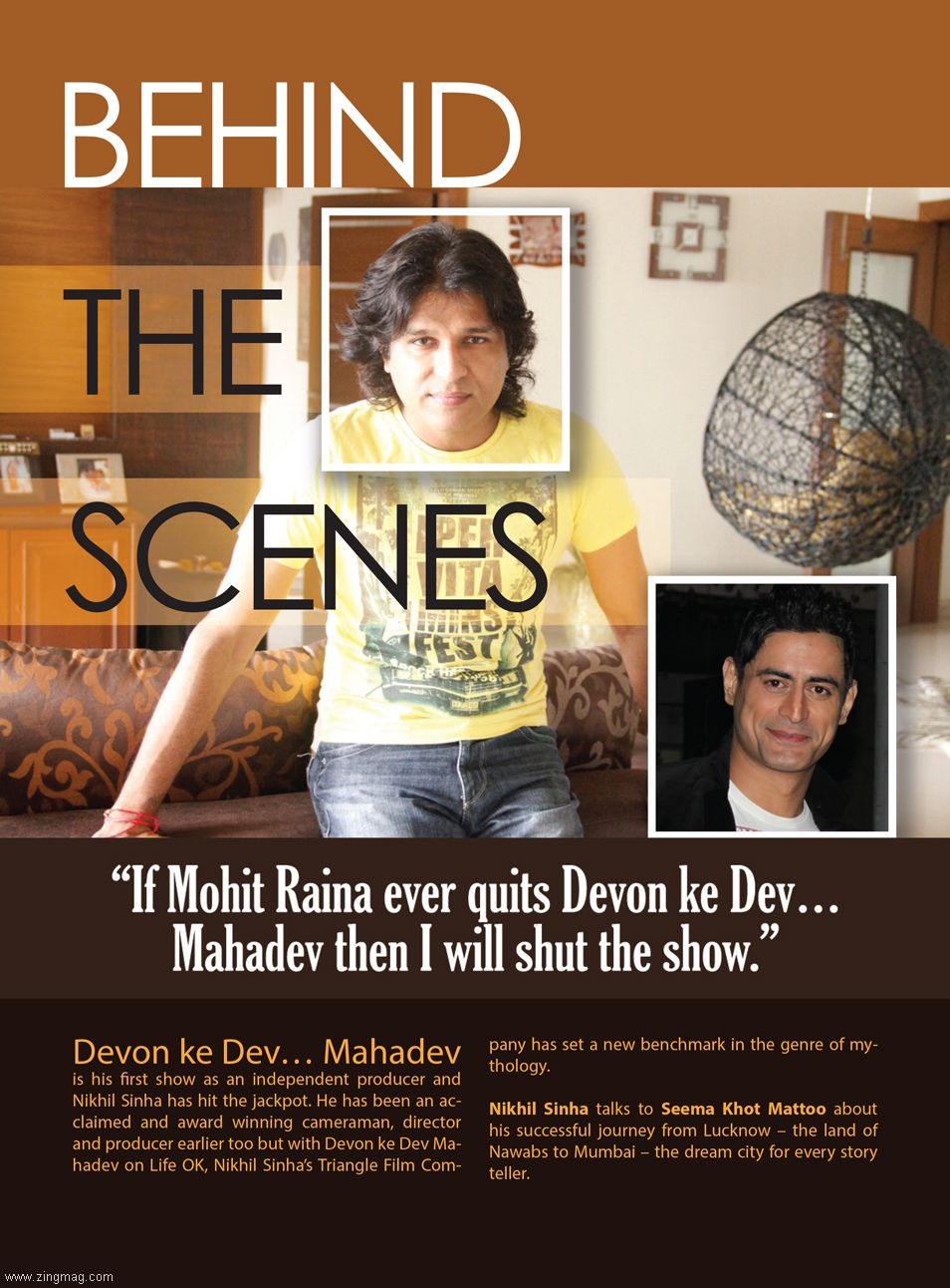Behind the Scenes - Mohit Raina